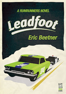 https://www.amazon.com/Leadfoot-Rumrunners-Novel-Book-2-ebook/dp/B01LO3PX1W/ref=sr_1_1?ie=UTF8&qid=1477659309&sr=8-1&keywords=eric+beetner
