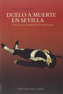 """""""Duelo a muerte en Sevilla"""" - Miguel Martorell Linares"""