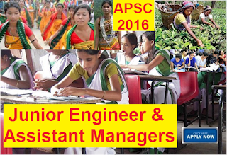 Recruitment of Junior Engineer & Assistant Managers in APSC 2016