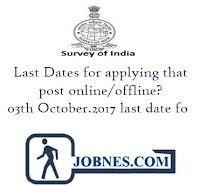 Survey of India Recruitment 2017 for various posts  Last Dates 03th October.