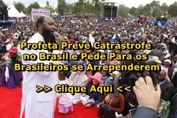 Profeta David Owuor Prevê Catástrofe no Brasil