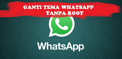 tutorial mengganti tema whatsapp