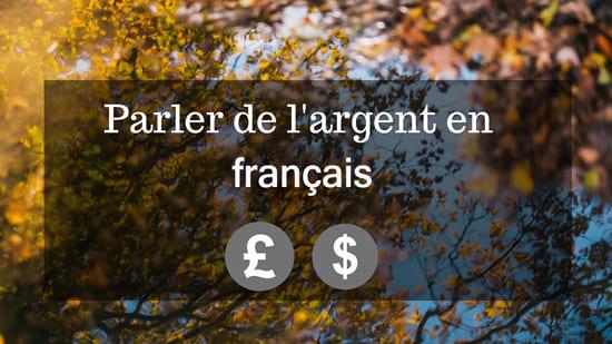 Mots et expressions pour parler de l'argent en français