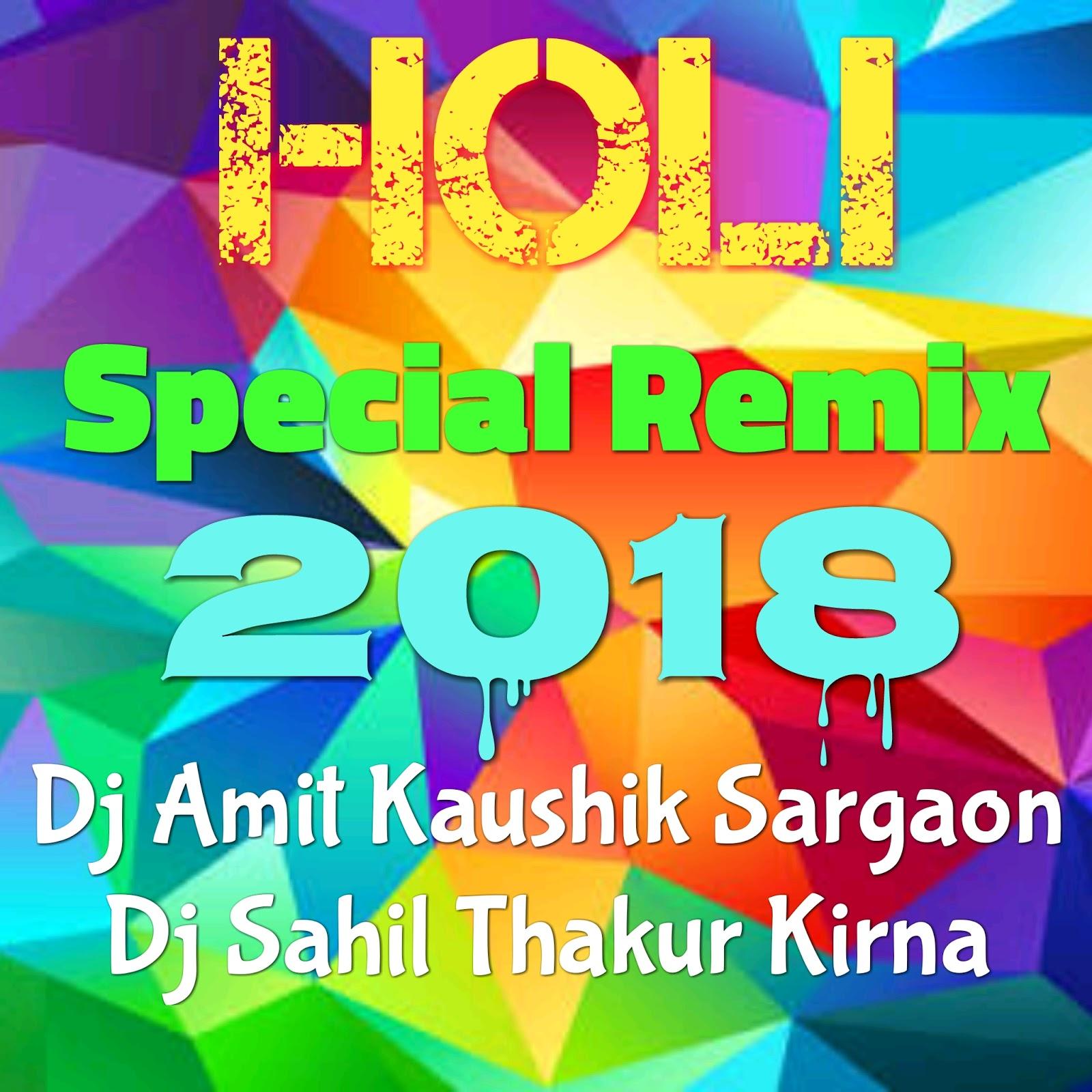 Dj Amit Kaushik Mp3 Songs: 2018