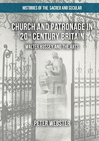 Peter Webster Church and patronage in 20th century Britain: William Hussey and the Arts