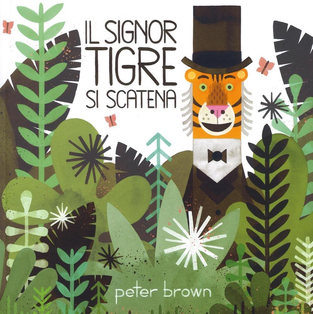 Zazie news l 39 almanacco dei libri per ragazzi peter brown for Le jardin voyageur peter brown