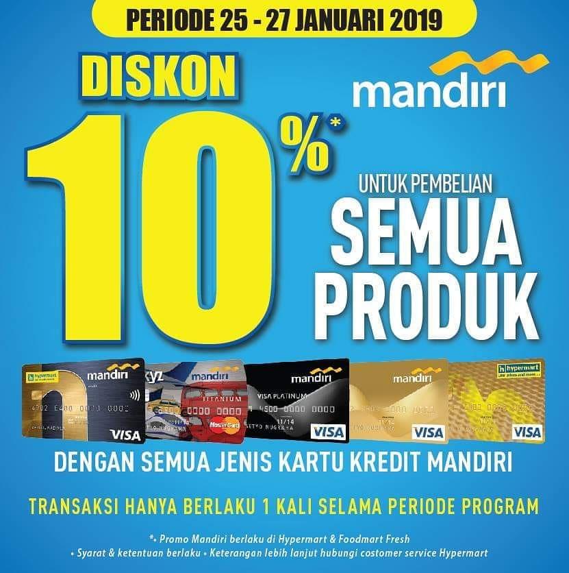 #Hypermart - #Promo #Diskon 10% Semua Produk Pakai Kartu Kredit #MANDIRI (s.d 27 Jan 2019)