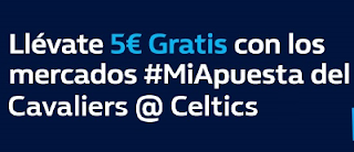 william hill Promoción 5€ Cavaliers vs Celtics 24 mayo