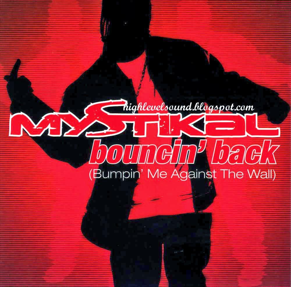highest level of music: Mystikal - Bouncin Back (Bumpin Me