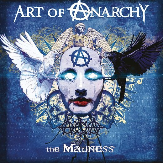 ART OF ANARCHY - The Madness (2017) full