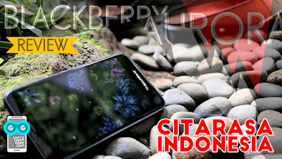 review blackberry aurora indonesia