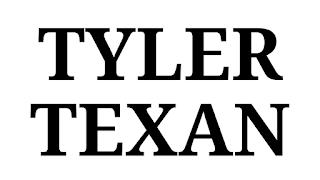 The Tyler Texan, Tyler Texas, Tyler TX, TylerTexan.com, Tyler, news, weather