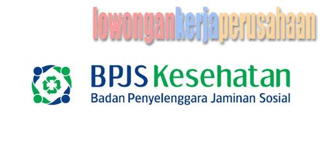lowongan kerja BPJS Kesehatan mei 2017