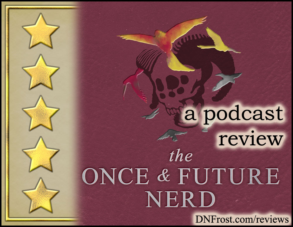 The Once and Future Nerd: a daring podcast of intrigue, comedy, and magic http://www.dnfrost.com/2017/04/the-once-and-future-nerd-podcast-review.html A book review by D.N.Frost @DNFrost13 Part 3 of a series.