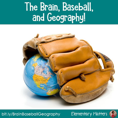 The Brain, Baseball and Geography! Do you want to teach some geography skills in a way children will remember? Here are some brain based ideas to help!