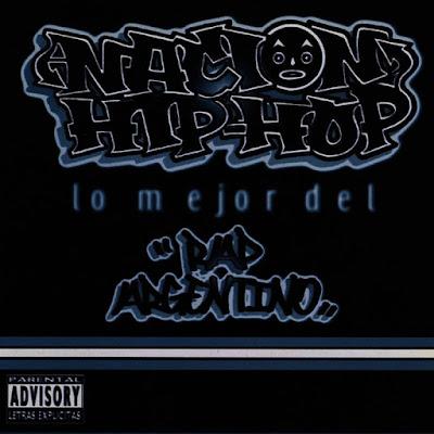Varios Artistas - Nación Hip Hop: Lo Mejor Del Rap Argentino