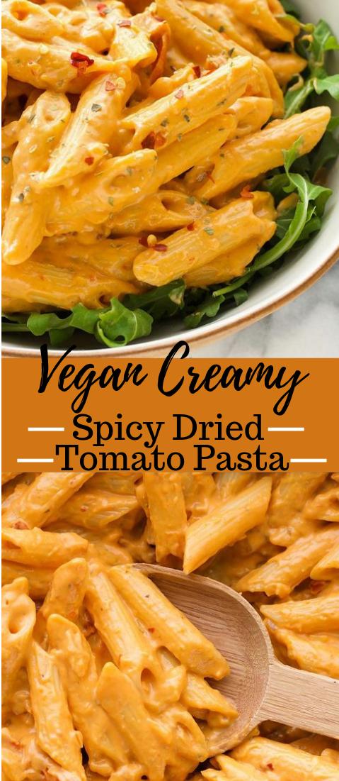 VEGAN CREAMY SPICY SUN DRIED TOMATO PASTA #vegan #pasta