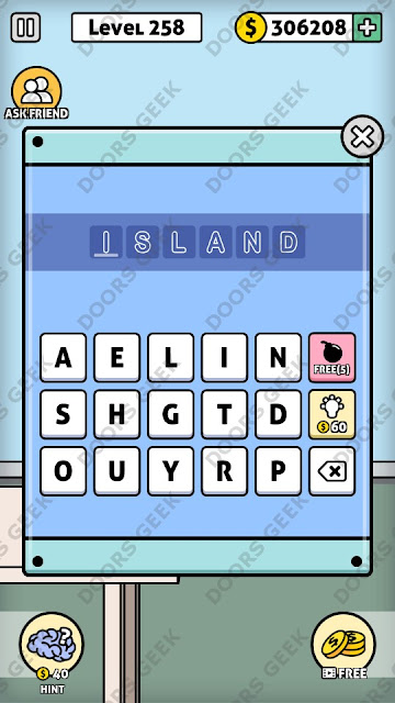 The answer for Escape Room: Mystery Word Level 258 is: ISLAND