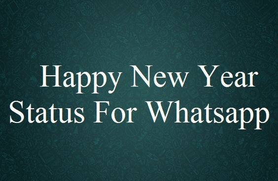 Happy New Year 2018 Status for WhatsApp