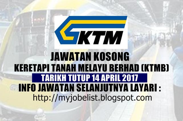 Jawatan Kosong Keretapi Tanah Melayu Berhad (KTMB) April 2017