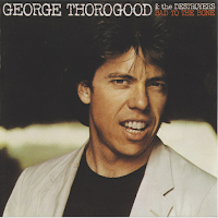 "Ο δίσκος των George Thorogood & the Destroyers ""Bad To The Bone"""