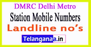 DMRC Delhi Metro Station Mobile Numbers Line 2
