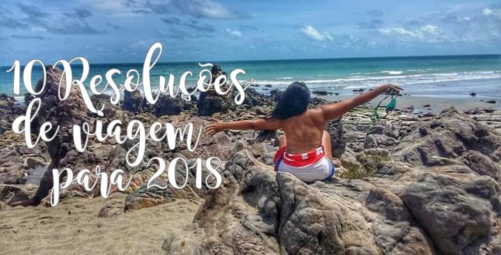 10 resoluções de viagem para 2018
