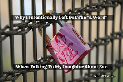 http://www.nextlifenokids.com/2015/12/why-intentionally-left-out-love-when-talking-to-daughter-about-sex.html