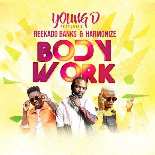 Young D – Body Work ft. Reekado Banks x Harmonize - www.mp3made.com.ng