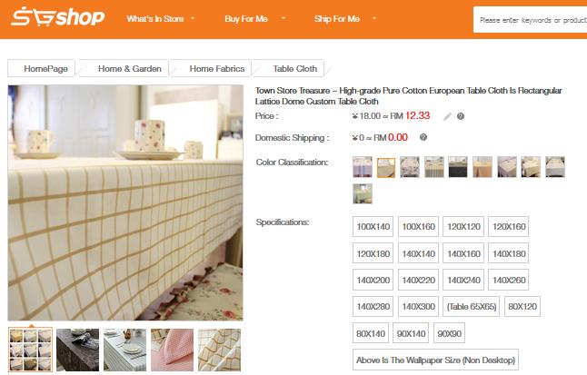 http://www.sgshop.com.my/taobao/tao-bao/details?tbid=523953535904&tbnick=wry086&goodsid=&cno=593&cid=122950002&cname=%E9%A4%90%E6%A1%8C%E5%B8%83%E8%89%BA&spno=Table+Cloth&sptitle=%5ETable+Cloth%5EHome+Fabrics%5EHome+%26+Garden&shopType=0