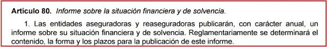 artículo 80 Ley 20/2015, de 14 de julio, de ordenación, supervisión y solvencia de las entidades aseguradoras y reaseguradoras