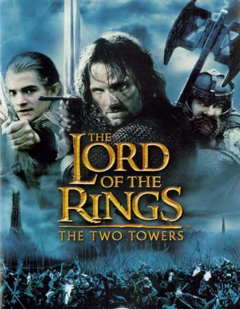 Poster Of The Lord of the Rings: The Two Towers 2002 Hindi Dual Audio 800MB Extended BRRip 720p ESubs HEVC Free Download Watch Online downloadhub.in