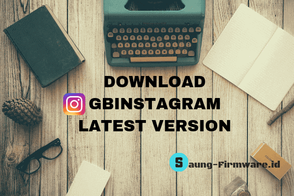 Download GBInstagram 1.50 Latest Version Apk Terbaru 2018