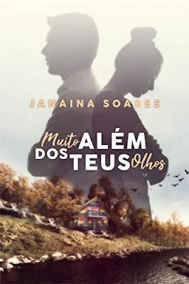 [Resenha]: Muito Além dos Teus Olhos — de Janaina Soares