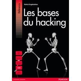 Quelles sont les bases du hacking ?