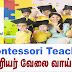 Need Montessori Teachers