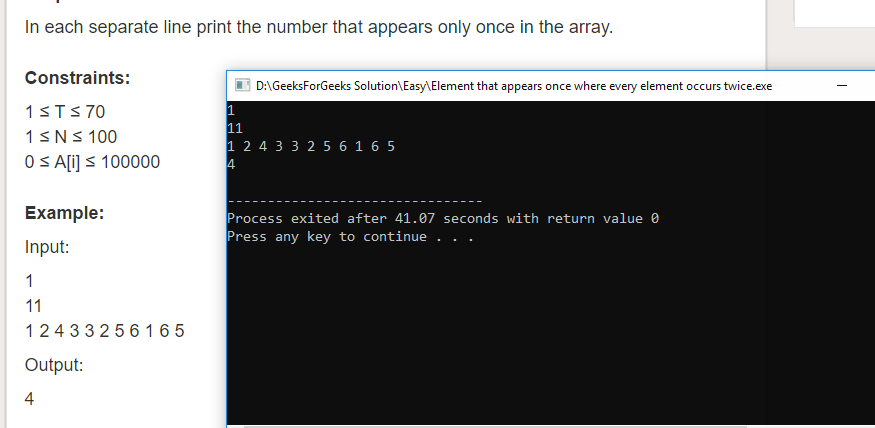 """Geeksforgeeks Solution For """" Element that appears once where every element occurs twice """""""