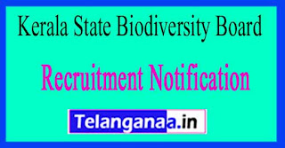 Kerala State Biodiversity Board KSBB Recruitment Notification 2017