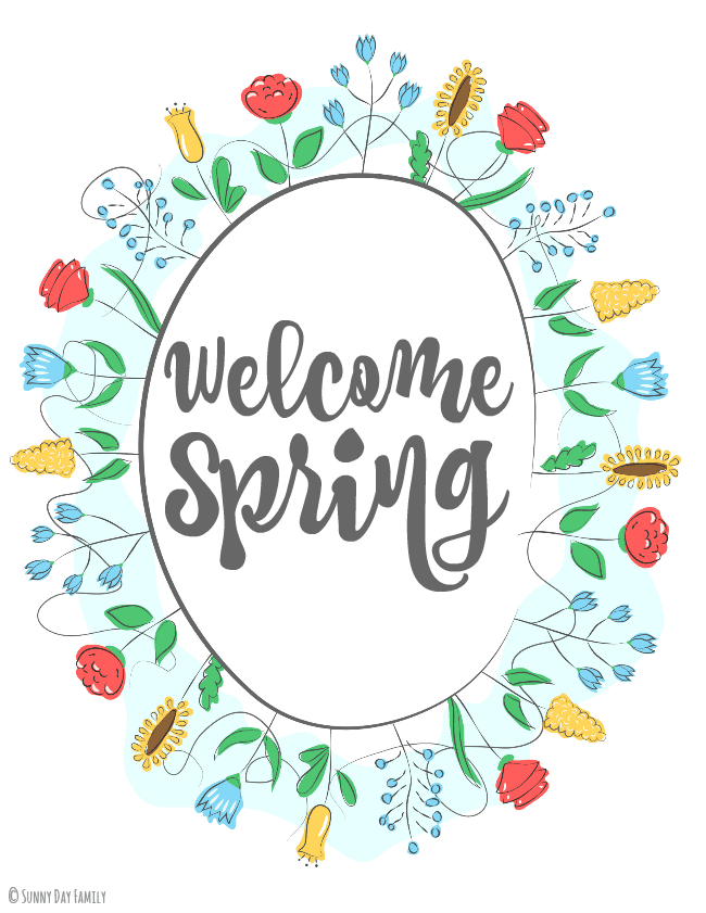 Welcome Spring: Free Printable Wall Art   Sunny Day Family