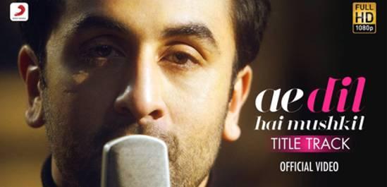 Ae Dil Hai Mushkil Song Lyrics | Arijit Singh | Ae Dil Hai Mushkil Movie (2016)
