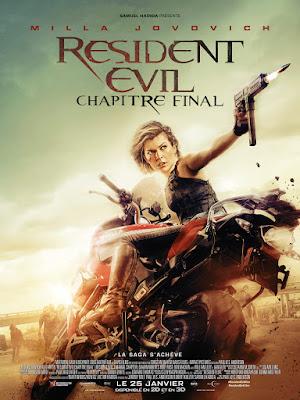 Resident Evil - the final chapter - le dernier chapitre