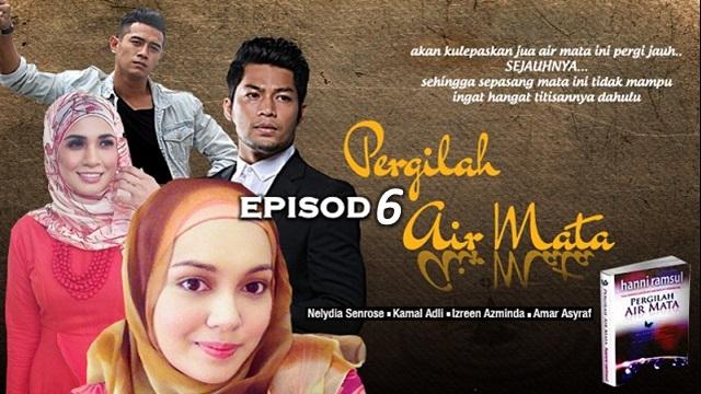 Drama Pergilah Air Mata - Episod 6 (HD)