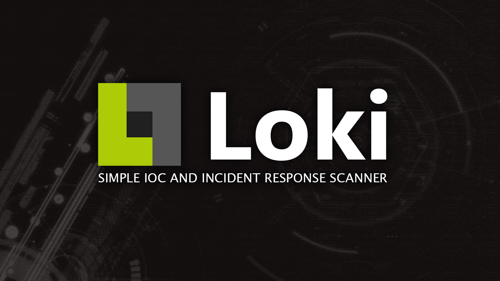 Loki -  Simple IOC and Incident Response Scanner