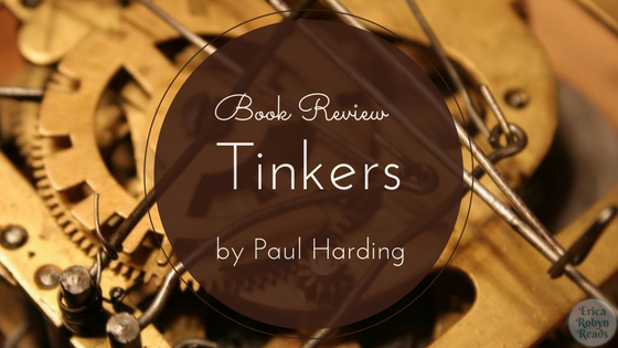 Tinkers by Paul Harding Book Review