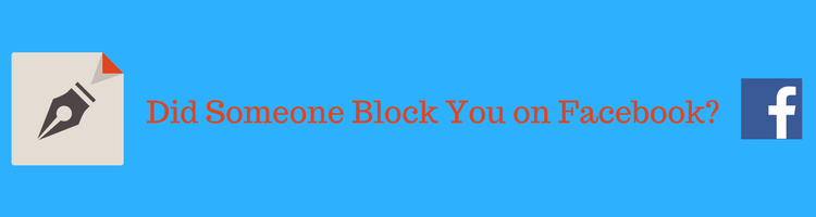 how to tell who has you blocked on facebook