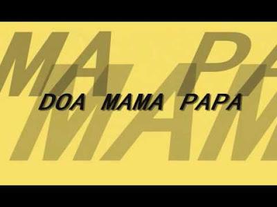 Lagu Doa Untuk Papa dan Mama