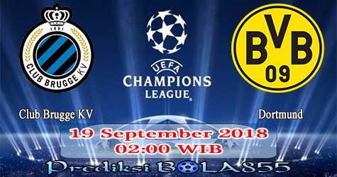Prediksi Bola855 Club Brugge KV vs Dortmund 19 September 2018