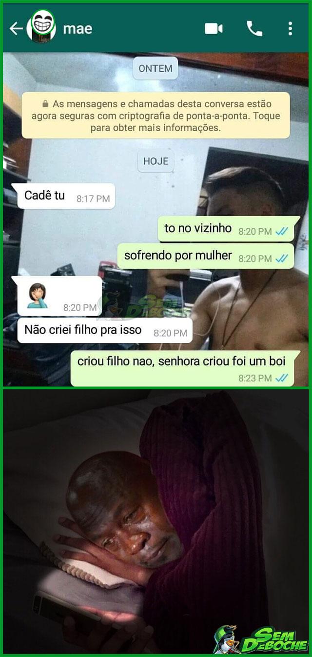 NÃO CRIEI FILHO PRA SOFRER POR MULHER