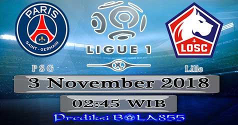 Prediksi Bola855 Paris Saint Germain vs Lille 3 November 2018