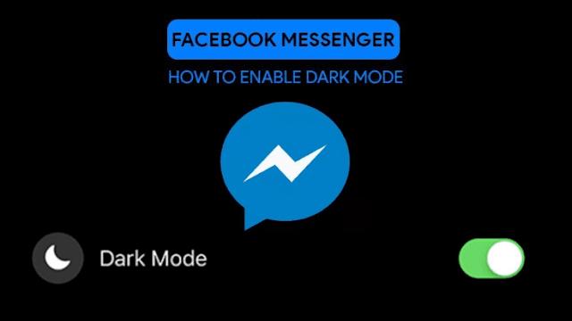 How to activate hidden Dark Mode on Facebook Messenger